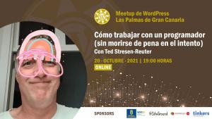 Cartela Meetup Ted Stresen-Reuter sobre cómo trabajador con un programador